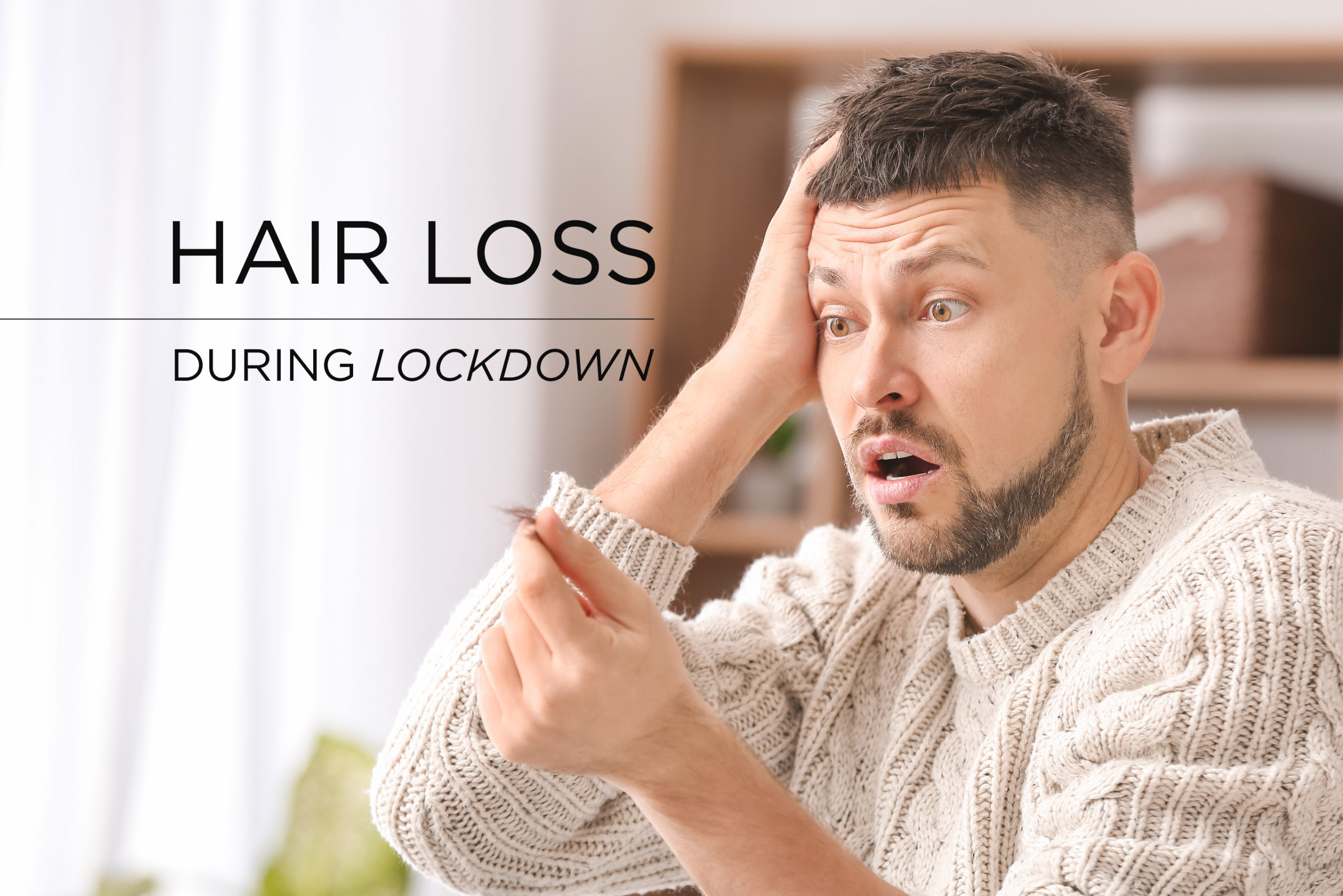 Losing hair during lockdown, and how to fix it.
